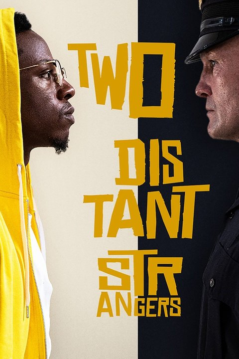 Two Distant Strangers Poster